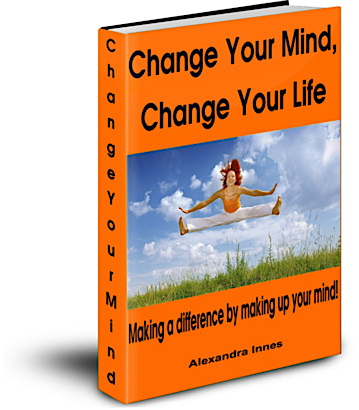Change Your Mind, Change Your Life E-book by Alexandra Innes